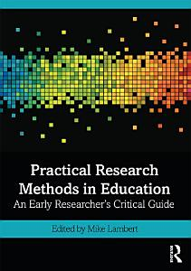 Practical Research Methods in Education Book