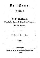 Romane: De l'Orme ; 6, Band 166