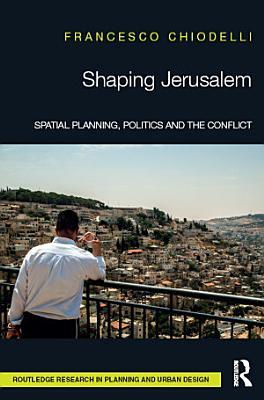 Shaping Jerusalem PDF