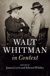 Walt Whitman in Context PDF