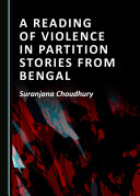 A Reading of Violence in Partition Stories from Bengal