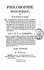 Philosophie zoologique, ou exposition des considérations relatives à l'histoire naturelle des animaux ...