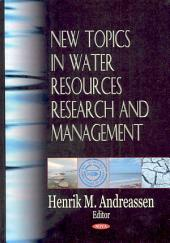 New Topics in Water Resources Research and Management