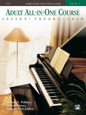Alfred's Basic Adult All-in-One Course, Book 3: Learn How to Play Piano with Lessons, Theory, and Solos