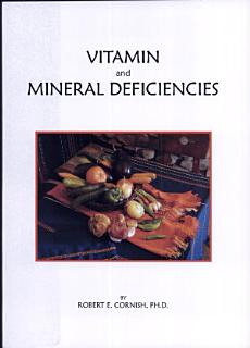 Vitamin and Mineral Deficiencies Book
