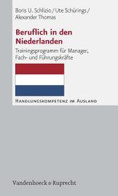 Beruflich in den Niederlanden: Trainingsprogramm für Manager, Fach- und Führungskräfte