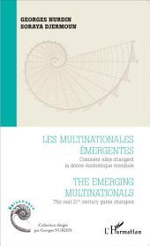Les multinationales émergentes: Comment elles changent la donne économique mondiale - The emerging multinationals, the real 21st century game changers