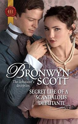 Secret Life of a Scandalous Debutante PDF