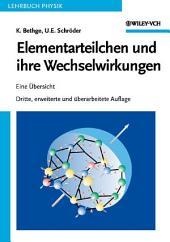 Elementarteilchen und ihre Wechselwirkungen: Ausgabe 3