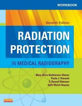 Workbook for Radiation Protection in Medical Radiography - E-Book: Edition 7