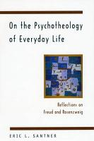 On the Psychotheology of Everyday Life PDF