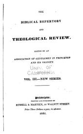 The Biblical Repertory and Theological Review: Volume 3