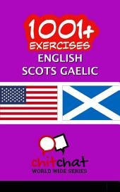 1001+ Exercises English - Scots Gaelic