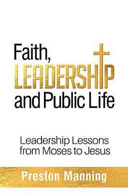 Faith  Leadership and Public Life