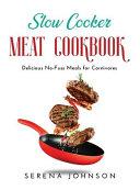 Slow Cooker Meat Cookbook