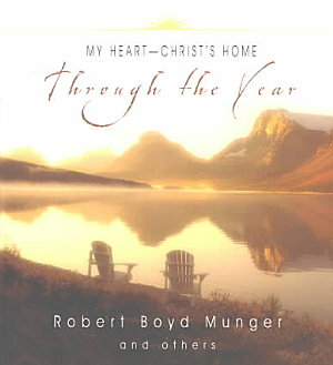 My Heart  Christ s Home Through the Year