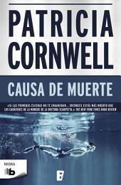 Causa de muerte (Doctora Kay Scarpetta 7): Serie Kay Scarpetta