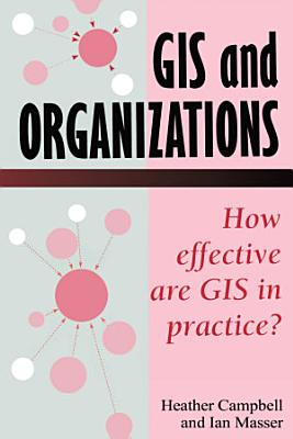 GIS In Organizations
