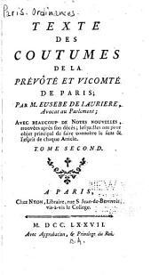Texte des coutumes de la prévôté et vicomté de Paris: Volume2