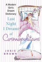Last Night I Dreamt of Cosmopolitans PDF