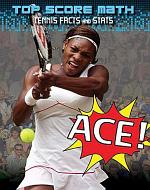 Ace! Tennis Facts and Stats