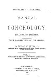 Manual of Conchology: Structural and Systematic. With Illustrations of the Species. First series, Volumes 1-2