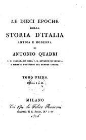 Le 10 epoche della storia d'Italia antica e moderna: Volume 1