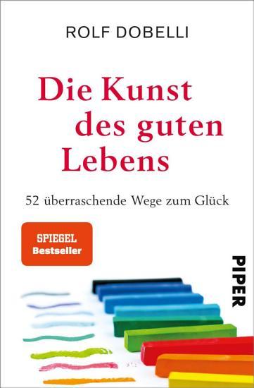 Die Kunst des guten Lebens PDF