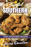 Soulful Southern Cooking Book