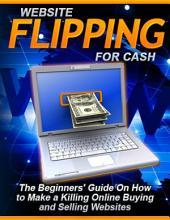 Website Flipping for Cash