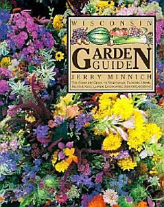 The Wisconsin Garden Guide Book