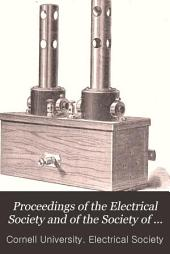 Proceedings of the Electrical Society and of the Society of Mechanical Engineers of Cornell University