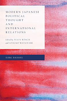 Modern Japanese Political Thought and International Relations PDF