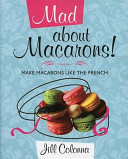 Mad about Macarons  Book