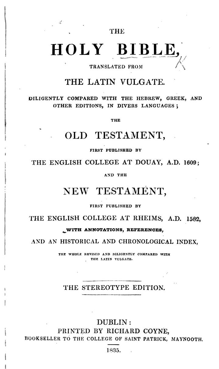 The Holy Bible, Translated from the Latin Vulgate ... Stereotype Edition