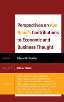 Perspectives on Ayn Rand s Contributions to Economic and Business Thought PDF