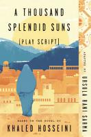 A Thousand Splendid Suns  play Script  PDF