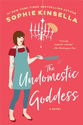 The Undomestic Goddess PDF