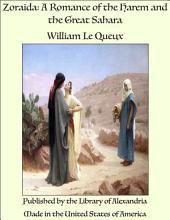 Zoraida: A Romance of the Harem and the Great Sahara