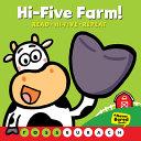 Hi Five Farm    a Never Bored Book  PDF