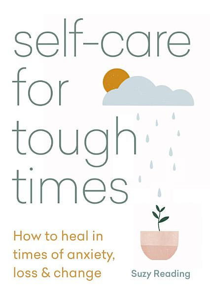 Download Self care for Tough Times Book