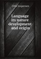 Language its nature development and origin