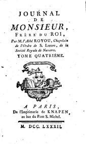 Journal de Monsieur: frere du roi, Volume4