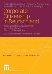 Corporate Citizenship in Deutschland: Gesellschaftliches Engagement von Unternehmen. Bilanz und Perspektiven, Ausgabe 2