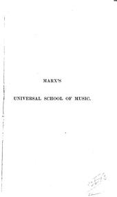 The Universal School of Music: A Manual for Teachers and Students in Every Branch of Musical Art ...