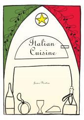 Italian Cookbook - Italian Cuisine: Ricette Italiane