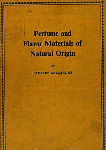 Perfume and Flavor Materials of Natural Origin PDF
