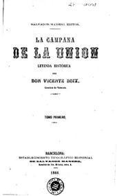 La Campana de la Union: leyenda histórica
