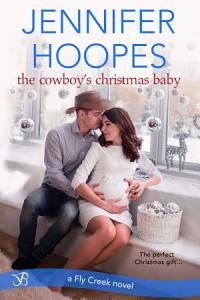 The Cowboy   s Christmas Baby PDF