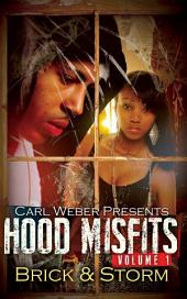 Hood Misfits Volume 1: Carl Weber Presents